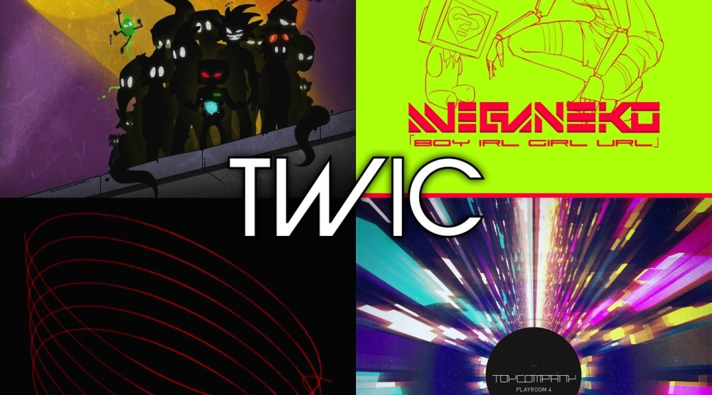 TWiC 097: Meganeko, Chipmusic Heroes, Toy Company, Russellian