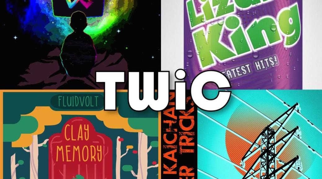 TWiC 115: Vince Kaichan, Lizardking, Chipzel, Fluidvolt