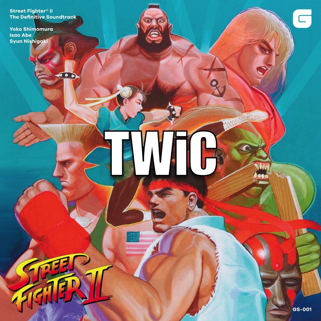 TWiC 129: Street Fighter II, The Definitive Soundtrack